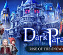 Rise of the Snow Queen
