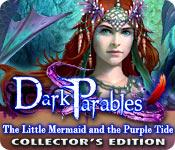 Dark-parables-little-mermaid-purple-tide-ce feature