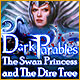 Dark-parables-the-swan-princess-and-dire-tree 80x80