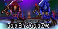 Gaja Ein and Gaja Zwei