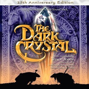 Dark Crystal 25th Soundtrack