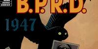 B.P.R.D.: 1947 Vol 1