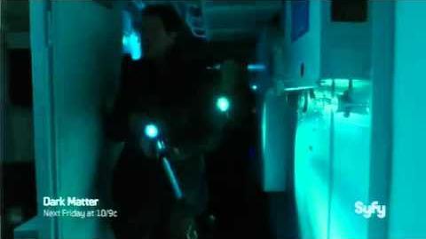 Dark Matter Episode Five Promo
