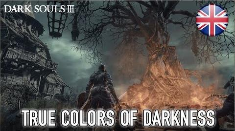 Dark Souls 3 - PS4 XB1 PC - True Colors of Darkness (English) (Trailer)