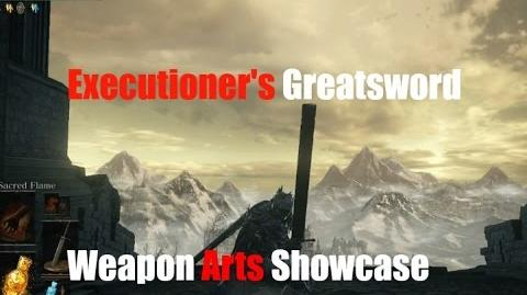 Dark Souls 3 Executioner's Greatsword - Weapon Arts Showcase