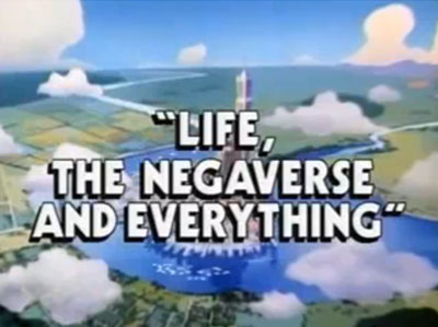 File:Life, the Negaverse, and Everything.jpg
