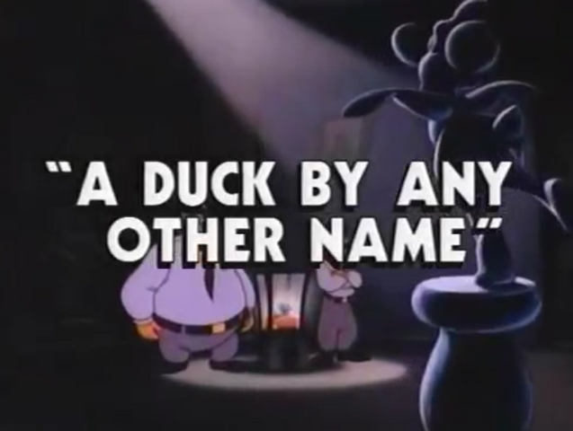 File:A Duck by Any Other Name title card.png