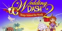 Wedding Dash 2 Rings Around The World