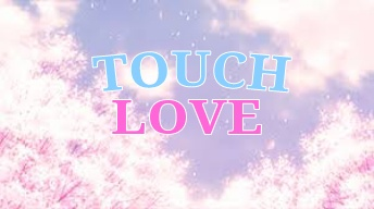 File:TouchLove.jpg