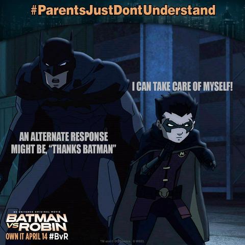 File:Batman vs. Robin parents just don't understand.png