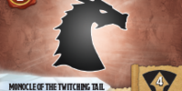 Monocle of the Twitching Tail