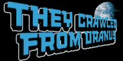 They-crawled-from-Uranus-Logo, SA.png
