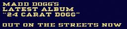 24-Carat-Dogg-Schild, SA