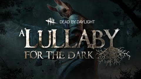 Dead by Daylight A Lullaby for the Dark