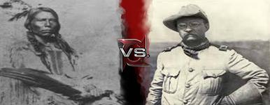 Crazy Horse vs Theodore Roosevelt