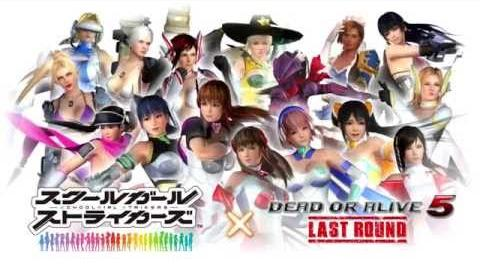 DOA5LR SCHOOLGIRL STRIKERS Mashup Trailer