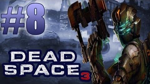 Dead Space 3 PC Chapter 7 Mayhem - Engine & Navigation Let's Play, WalkThrough & Guide Part 8-2