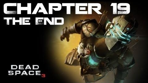 Dead Space 3, Chapter 19 Endings (No commentary)