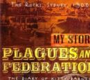 Plagues and Federation