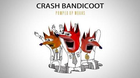 Crash Bandicoot - Pumped Up WOAHs