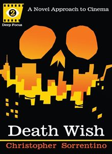 Death Wish (Deep Focus)