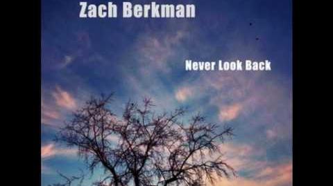 Never Look Back (Start A New Day) - Zach Berkman