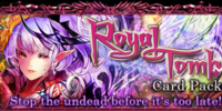 Royal Tomb Card Pack