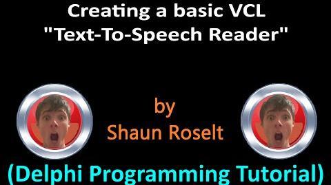 "Delphi Programming Series 46 - VCL ""Text-To-Speech Reader"""