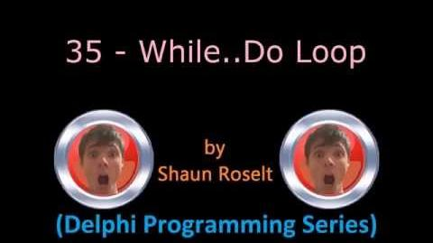Delphi Programming Series 35 - While..Do Loop