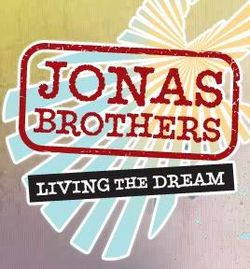 Jonas Brothers- Living the Dream