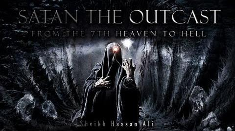 ✪ Satan the Outcast From the 7th Heaven to Hell ᴴᴰ