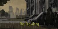The Tag Along