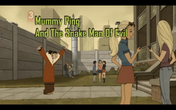 Mummy Ping and The Snake Man of Evil