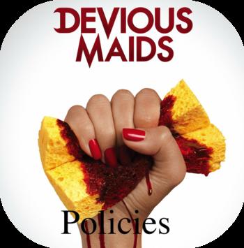 Devious Maids Policies