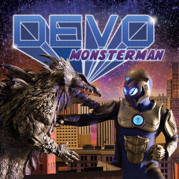File:DEVO-Monsterman-single-DEVOman VS Clevezilla.jpg