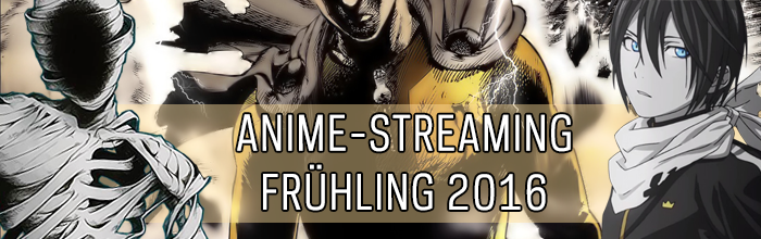 Anim Streaming Frühling 2016