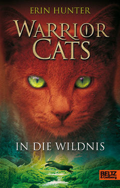 Datei:Warrior Cats Band 1 Cover In die Wildnis.jpg