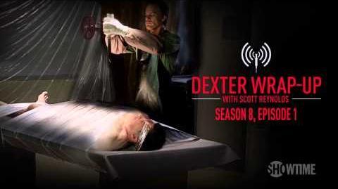 Dexter Season 8, Episode 1 Wrap-Up (Audio Podcast)
