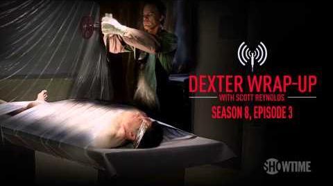 Dexter Season 8, Episode 3 Wrap-Up (Audio Podcast) - Sean Patrick Flanery