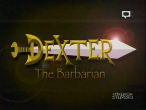 Dexter the Barbarian