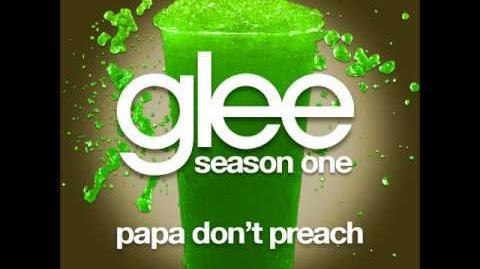 Glee - Papa Don't Preach