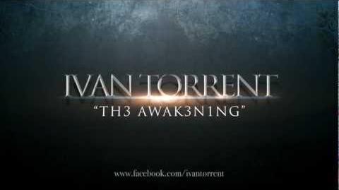 Ivan Torrent- TH3 AWAK3N1NG