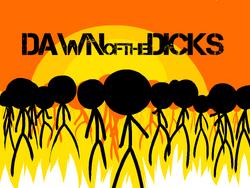 Dawn of the Dicks