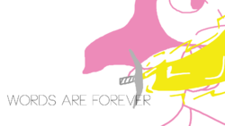 25. Words are Forever (3)