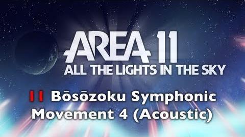 Area 11 - Bōsōzoku Symphonic Movement 4 (Acoustic)