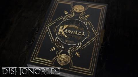 Dishonored 2 - 'Book of Karnaca' Narrative Video