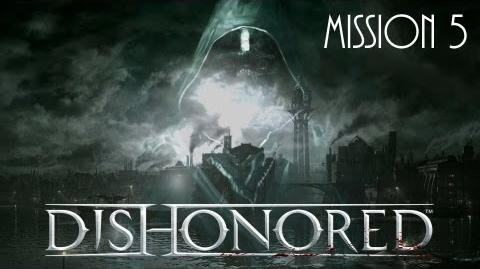 Dishonored, Mission 5 Lady Boyle's Last Party (No commentary)