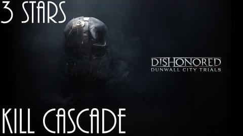 Dishonored Trials of Dunwall, Kill Cascade (No commentary)