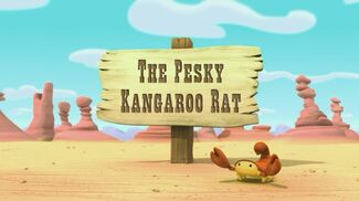 The Pesky Kangaroo Rat title card