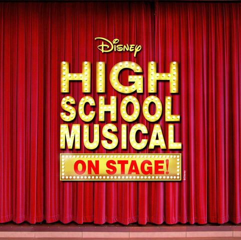 File:High School Musical on Stage!.jpg